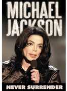 Michael Jackson: Never Surrender (DVD) at Kmart.com