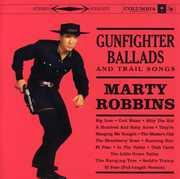 Gunfighter Ballads & Trail Songs , Marty Robbins