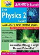 Physics 2 Tutor: Conservation of Energy in Simple Harmonic Motion - Part 2 (DVD) at Sears.com