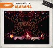 Setlist: The Very Best of Alabama Live (CD) at Kmart.com