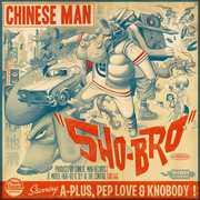 Sho-Bro , Chinese Man