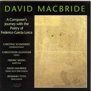 David MacBride: A Composer's Journey with the poetry of Federico Garc?a Lorca (CD) at Sears.com