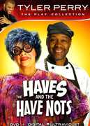 "Tyler Perry: Having & the Have Notes , Kislyck ""Kissy"" Halsey"