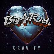 Gravity , Big & Rich