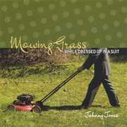 Mowing Grass While Dressed Up in a Suit (CD) at Kmart.com