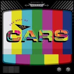 Moving in Stereo: The Best of the Cars , The Cars