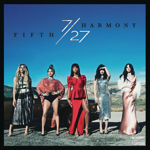 7/ 27 , Fifth Harmony