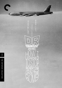 Dr. Strangelove, Or: How I Learned to Stop Worrying and Love the Bomb (Criterion Collection) , Peter Sellers