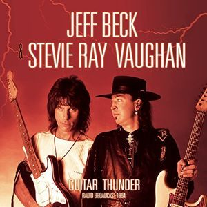 Guitar Thunder: Radio Broadcast 1984 , Stevie Ray Vaughan