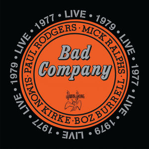 Bad Company Live in Concert 1977 & 1979 , Bad Company