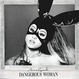 Dangerous Woman , Ariana Grande