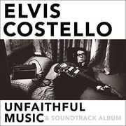 Unfaithful Music & Soundtrack Album , Elvis Costello