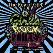 Key of G(Irl): Girls Rock Philly 2010 Camper Band (CD) at Kmart.com