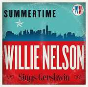 Summertime: Willie Nelson Sings Gershwin , Willie Nelson