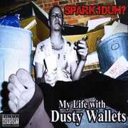 My Life with Dusty Wallets (CD) at Sears.com