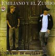 Cantor De Esquina [Import] , Emiliano Y El Zurdo