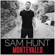 Montevallo , Sam Hunt