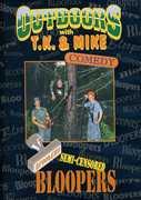 Outdoors with T.K. & Mike: Semi-Censored Bloopers (DVD) at Kmart.com