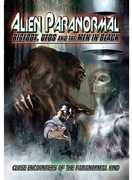 Alien Paranormal: Bigfoot, UFOs and the Men in Black (DVD) at Kmart.com