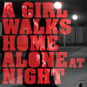 A Girl Walks Home Alone at Night /  O.S.T.