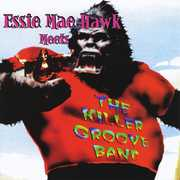 Essie Mae Hawk Meets the Killer Groove Band (CD) at Sears.com