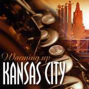 Warming Up Kansas City / Various (CD) at Kmart.com