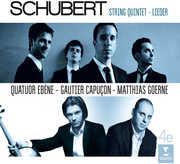 Schubert: Lieder; Quintet , Quatuor Ebene