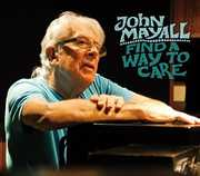 Find a Way to Care , John Mayall