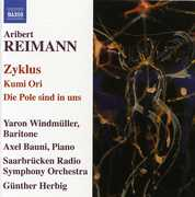 Aribert Reimann: Zyklus; Kumi Ori; Die Pole sind in uns (CD) at Sears.com