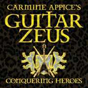 Carmine Appice's Guitar Zeus: Conquering Heroes (CD) at Sears.com