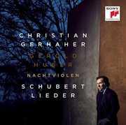 Nachtviolen , Christian Gerhaher
