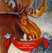 Ancient Spruce & the Christmas Moose (CD) at Sears.com