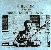 Live in Cook County Jail , B.B. King