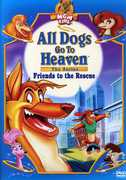 ALL DOGS GO TO HEAVEN: FRIENDS TO THE RESCUE (DVD) at Kmart.com