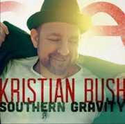 Southern Gravity , Kristian Bush