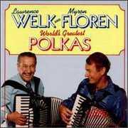 World's Greatest Polkas , Lawrence Welk