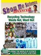 Show Me Science Advanced: Recycling Technology - Waste Not, Want Not (DVD) at Kmart.com