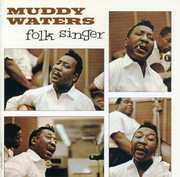 Folk Singer , Muddy Waters
