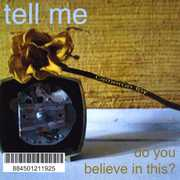 Tell Me Do You Believe In This? (CD) at Kmart.com