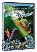 National Geographic: Really Wild Animals - Totally Tropical Rain Forest (DVD) at Sears.com