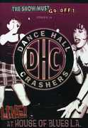 Show Must Go Off!: Dance Hall Crashers - Live at the House of Blues L.A. (DVD) at Sears.com