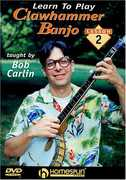 Learn to Play Clawhammer Banjo 2: Intermediate (DVD) at Sears.com