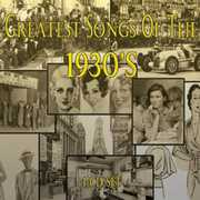 Greatest Songs of the 1930's /  Various , Various Artists