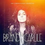 Firewatcher's Daughter , Brandi Carlile