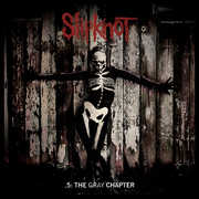 5: The Gray Chapter , Slipknot