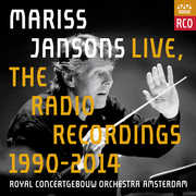 Mariss Jansons Live - Radio Recordings 1990-2014