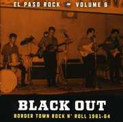 Black Out: El Paso Rock 6 (CD) at Kmart.com