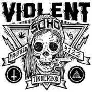 Tinderbox /  Neighbour Neighbour , Violent Soho
