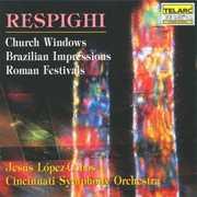 Respighi: Church Windows; Brazilian Impressions; Roman Festivals (CD) at Kmart.com