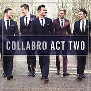 Act Two , COLLABRO